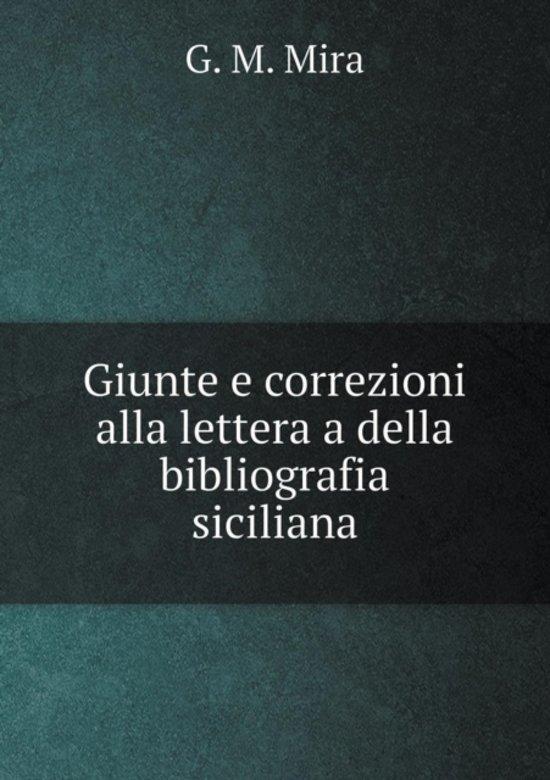Giunte E Correzioni Alla Lettera a Della Bibliografia Siciliana