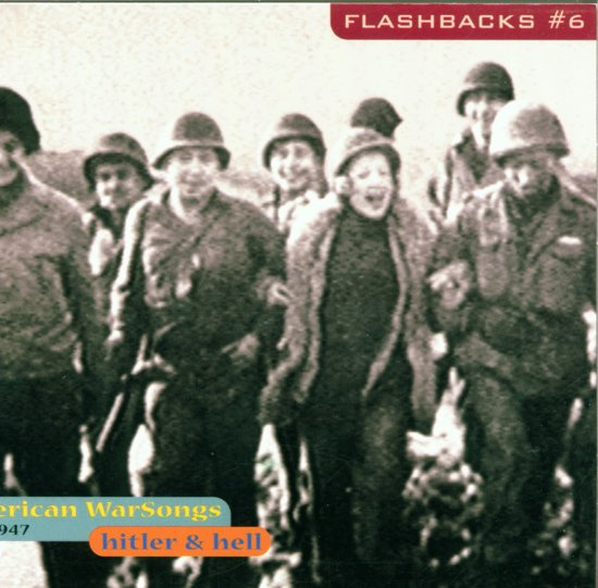 Flashbacks # 6: Hitler & Hell: American Warsongs