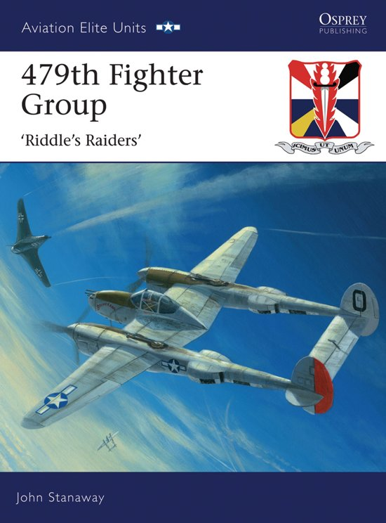 479th Fighter Group: Riddle's Raiders'
