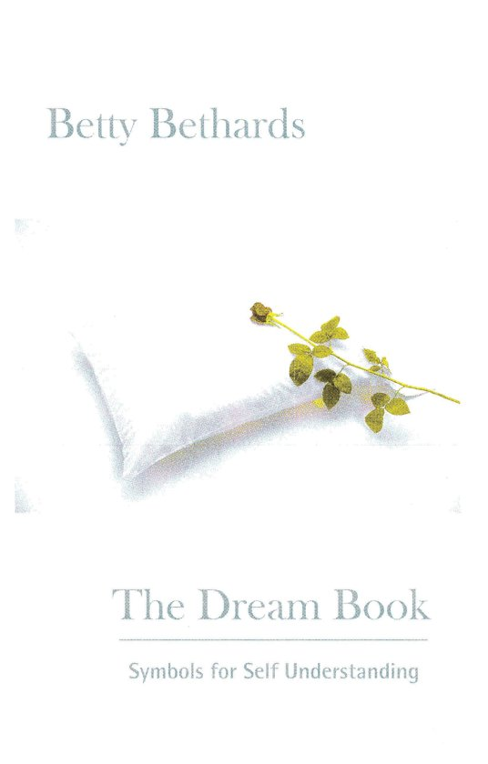 Bol The Dream Book Symbols For Self Understanding Ebook