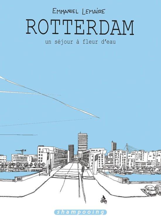 Bol Com Rotterdam Un Sejour A Fleur D Eau Ebook Emmanuel