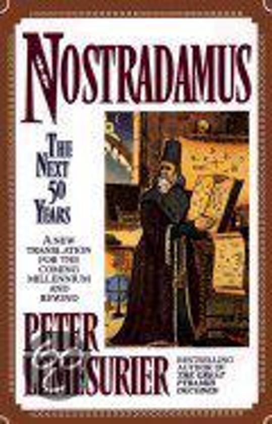 Nostradamus: The Next Fifty Years