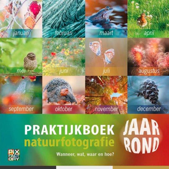 Praktijkboeken natuurfotografie 10 - Praktijkboek Natuurfotografie jaarrond