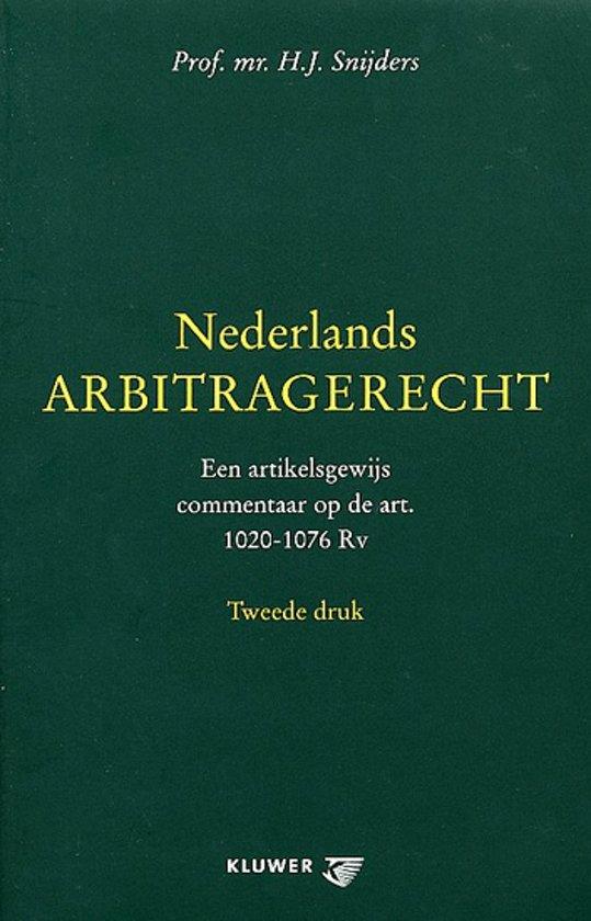 Boek cover Nederlands arbitragerecht van H.J. Snijders (Paperback)