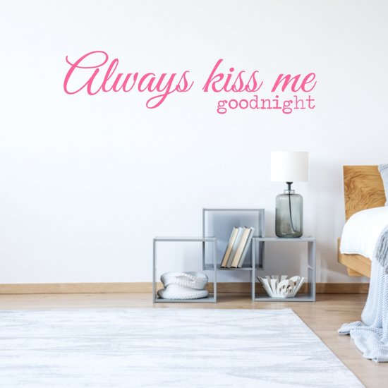 Muursticker Always Kiss Me Goodnight -  Roze -  120 x 30 cm  - Muursticker4Sale
