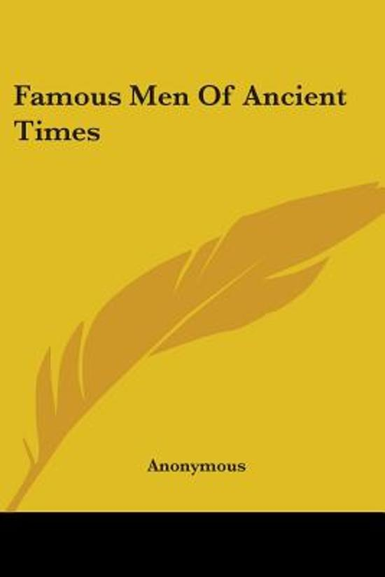 Famous Men of Ancient Times