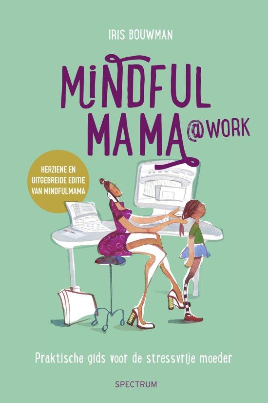 Mindfulmama@Work