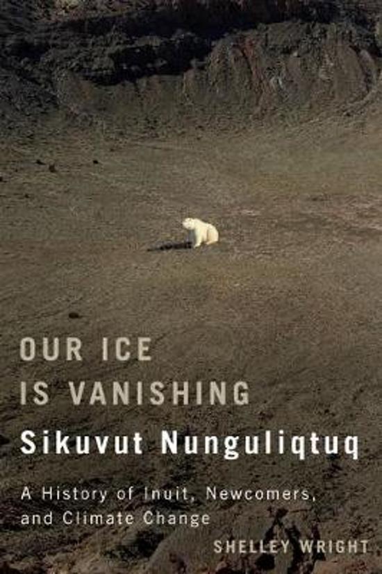 Our Ice Is Vanishing / Sikuvut Nunguliqtuq