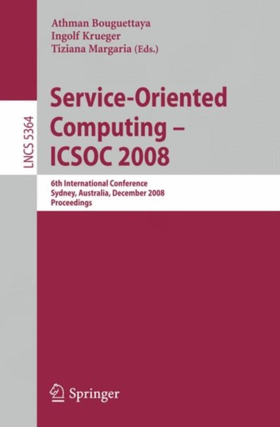 Service-Oriented Computing - ICSOC 2008