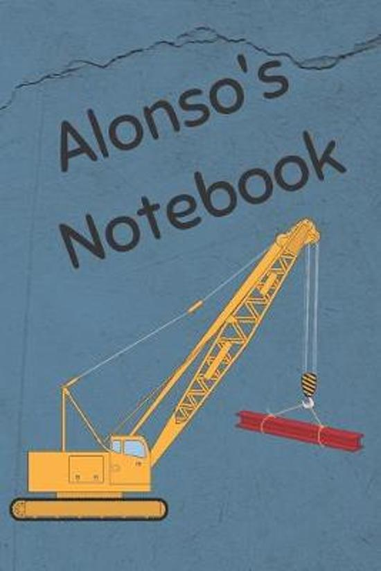 Alonso's Notebook: Heavy Equipment Crane Cover 6x9'' 200 pages personalized journal/notebook/diary