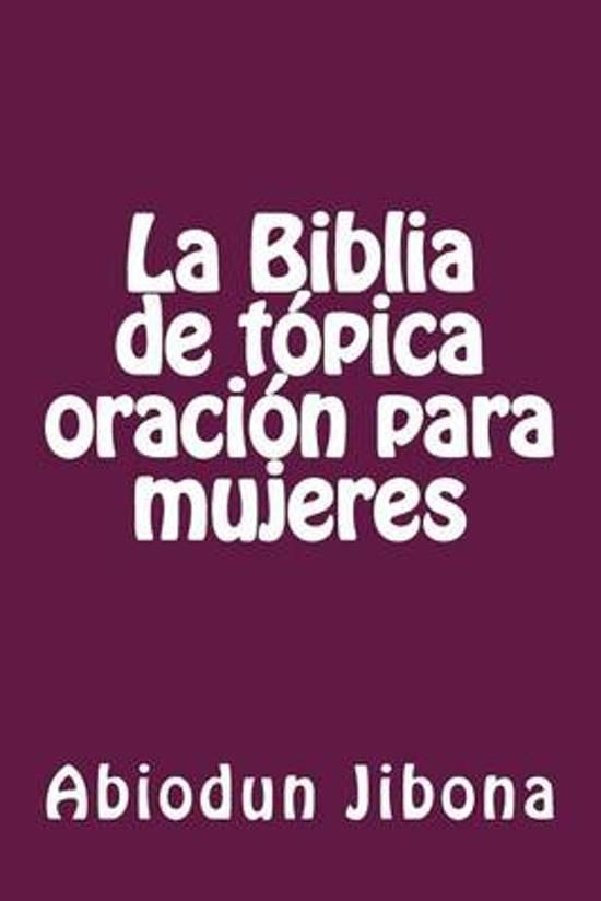 Bolcom La Biblia De T Pica Oraci N Para Mujeres Abiodun Jibona