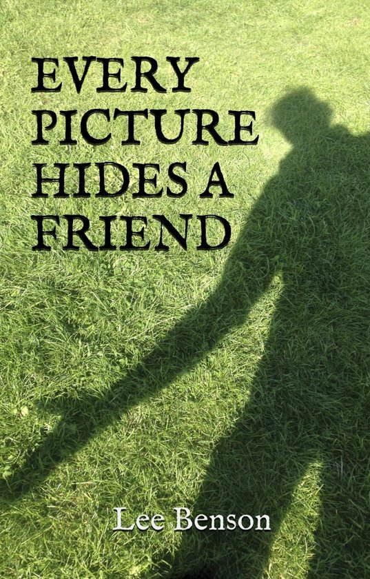 Every Picture Hides A Friend