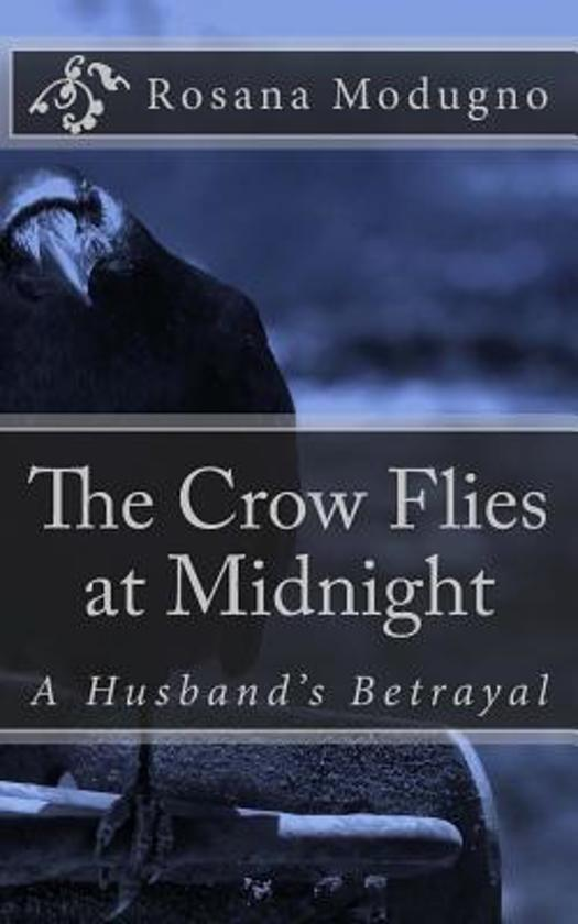 The Crow Flies at Midnight