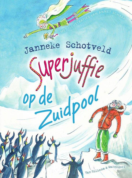 Kinderboeken Superjuffie op de Zuidpool. 7+