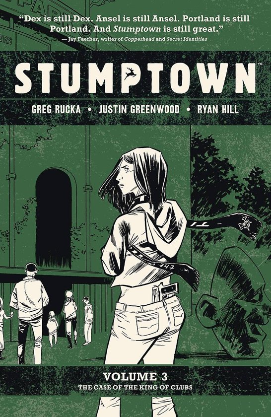 Stumptown (03): the case of tthe king of clubs