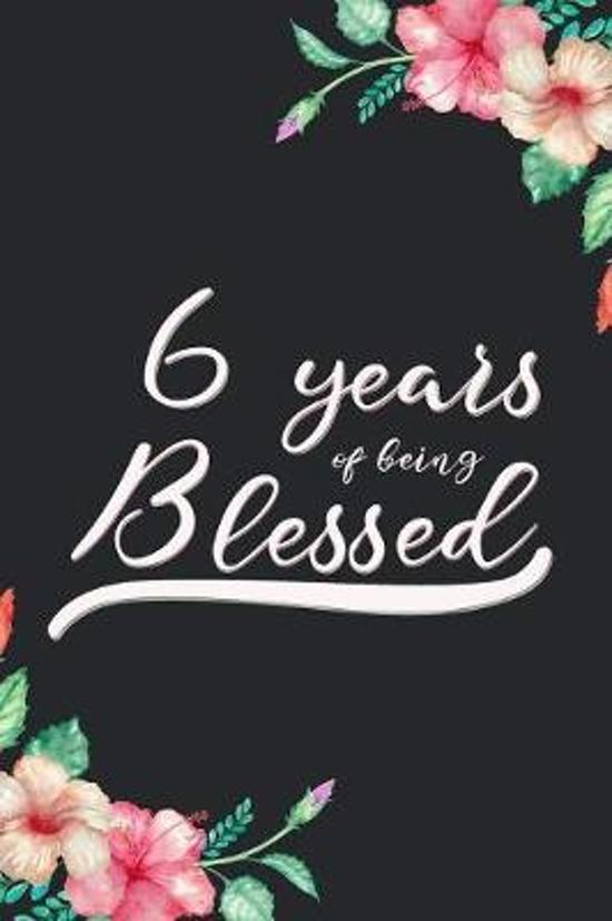 Blessed 6th Birthday Journal