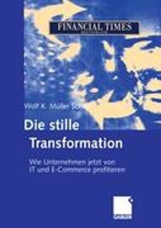 Die Stille Transformation