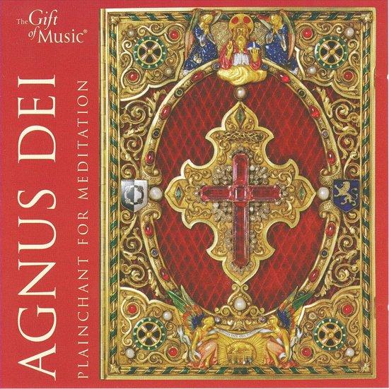 Agnus Dei, Plainsong For Meditation