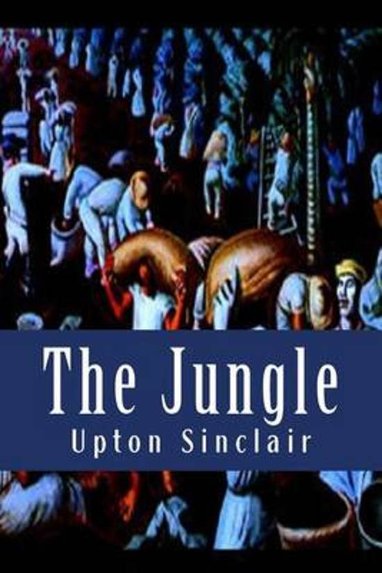 an analysis of the jungle by upton sinclair The jungle by upton sinclair this essay the jungle by upton sinclair and other 63,000+ term papers, college essay examples and free essays are available now on reviewessayscom.
