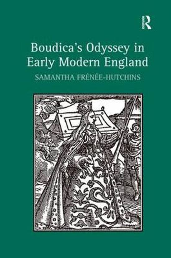 Boudica's Odyssey in Early Modern England