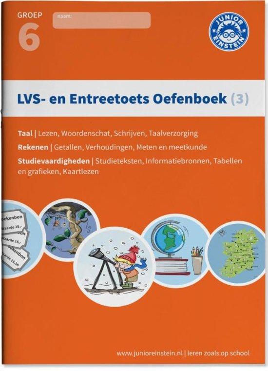LVS en entreetoets oefenboek 3 Deel 3 Gemengde opgaven Groep 6 opgaven voor rekenen taal en studievaardigheden