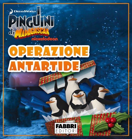 Bolcom I Pinguini Di Madagascar Operazione Antartide Storie Di