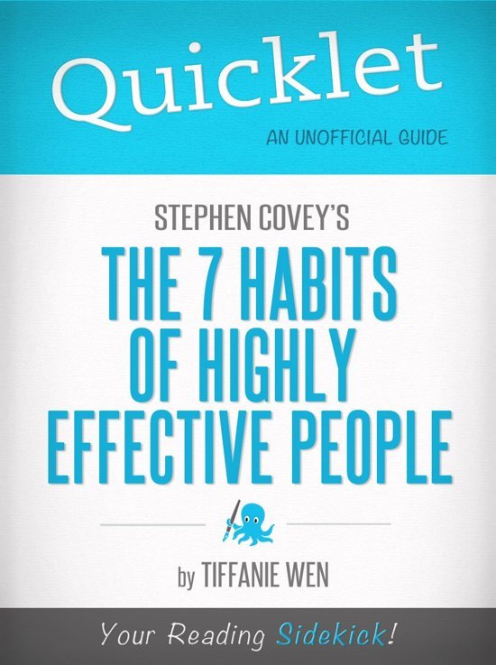 Afbeelding van Quicklet on Stephen R. Coveys The 7 Habits Of Highly Effective People: CliffNotes-like Book Summary