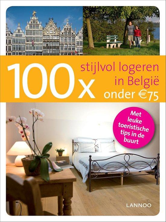 100 x stijlvol logeren in België onder de 75 Euro - Erwin de Decker pdf epub