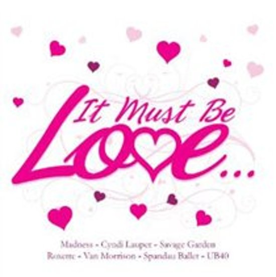 It Must Be Love