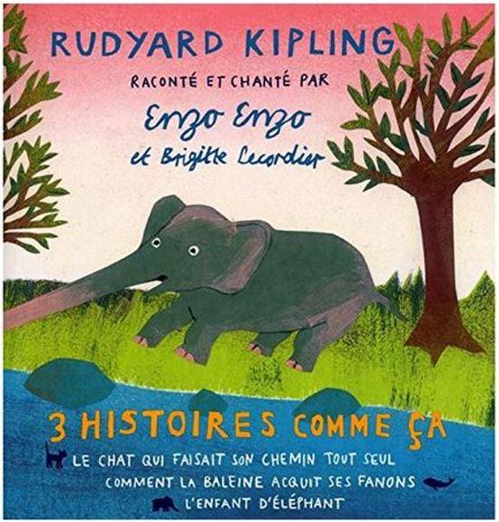 3 Histoires Comme Ca De Kipling