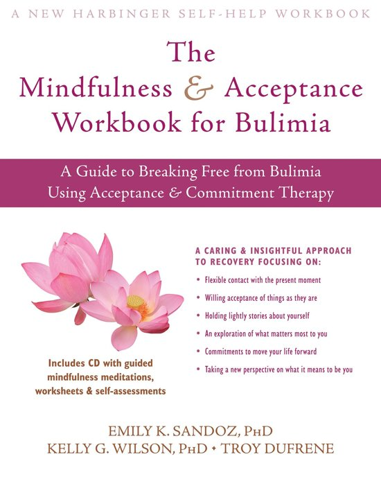 The Mindfulness And Acceptance Workbook For Bulimia: Get Outta Your Mind And Into Your Life Worksheets At Alzheimers-prions.com