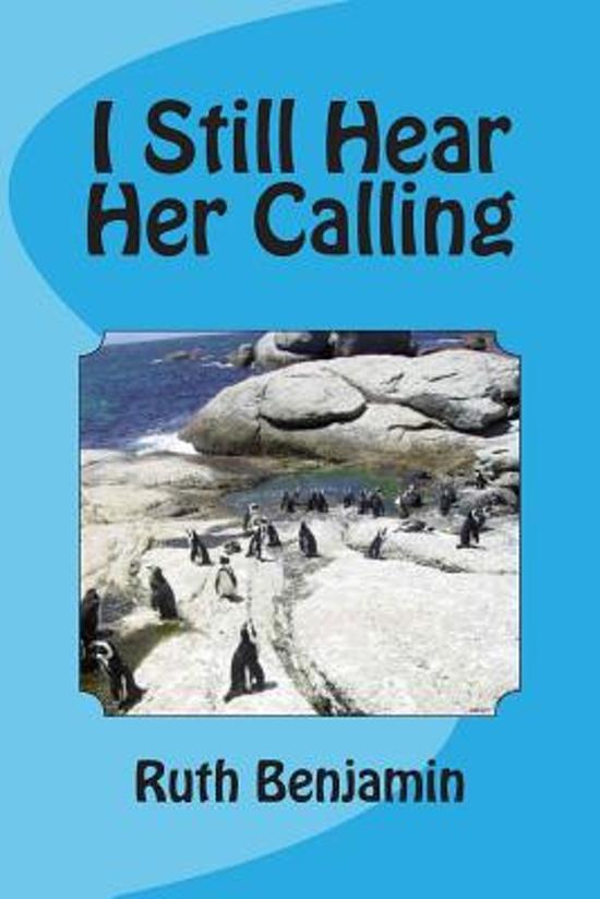 I Still Hear Her Calling