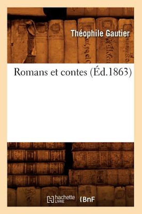 Romans Et Contes (Ed.1863)