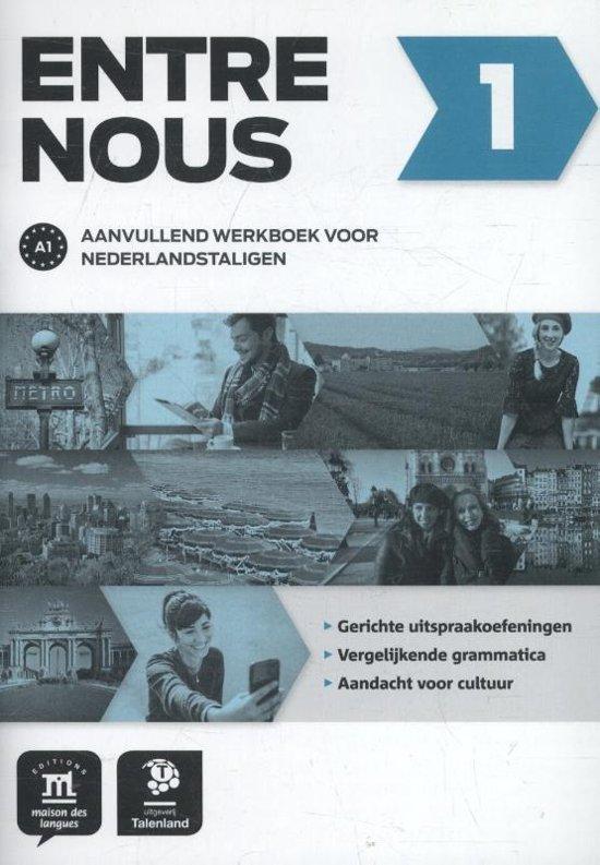 Entre Nous 1 Aanvullend werkboek voor Nederlandstaligen