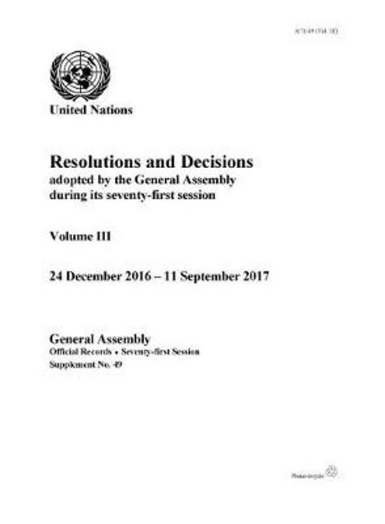 Resolutions and decisions adopted by the General Assembly during its seventy-first session