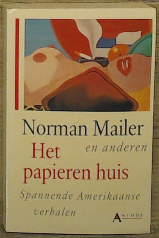 Papieren huis spannende amerikaanse verhalen - Norman Mailer |