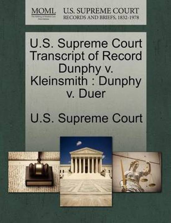 U.S. Supreme Court Transcript of Record Dunphy V. Kleinsmith