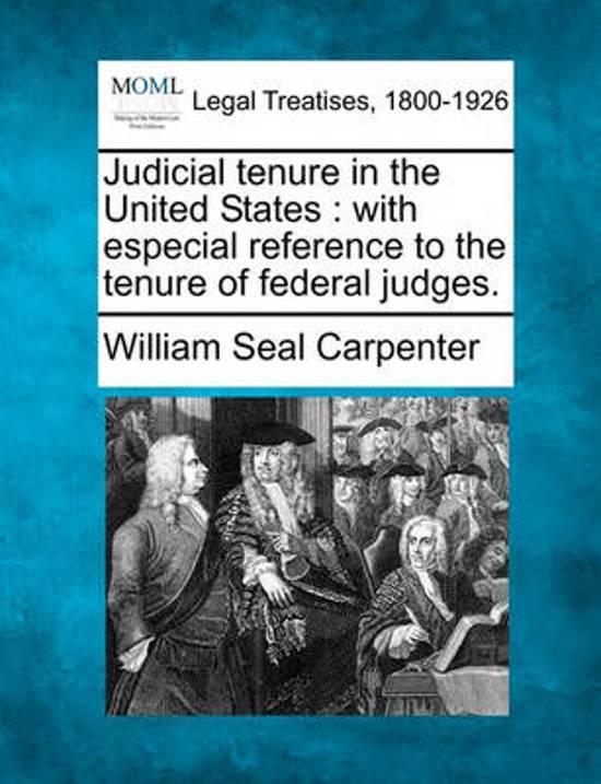 Judicial Tenure in the United States