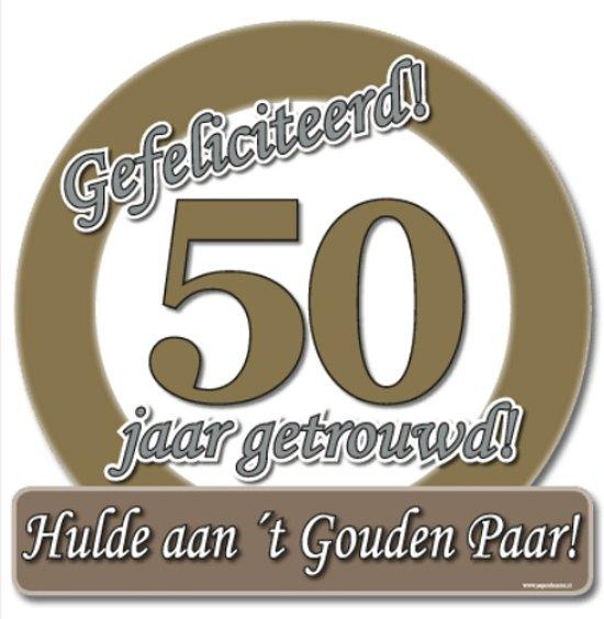 50 jaar huwelijk bol.| Huldebord 50 jaar getrouwd, Merkloos | Speelgoed 50 jaar huwelijk