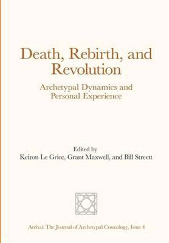 Death, Rebirth, and Revolution