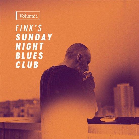 Fink Sunday Night Blues Club Vol 1