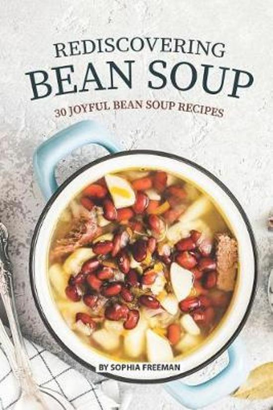 Rediscovering Bean Soup
