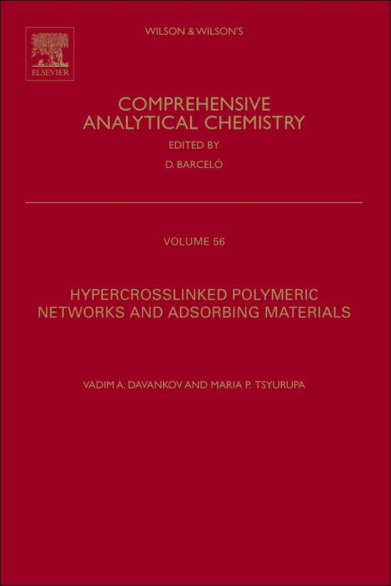 Hypercrosslinked Polymeric Networks and Adsorbing Materials