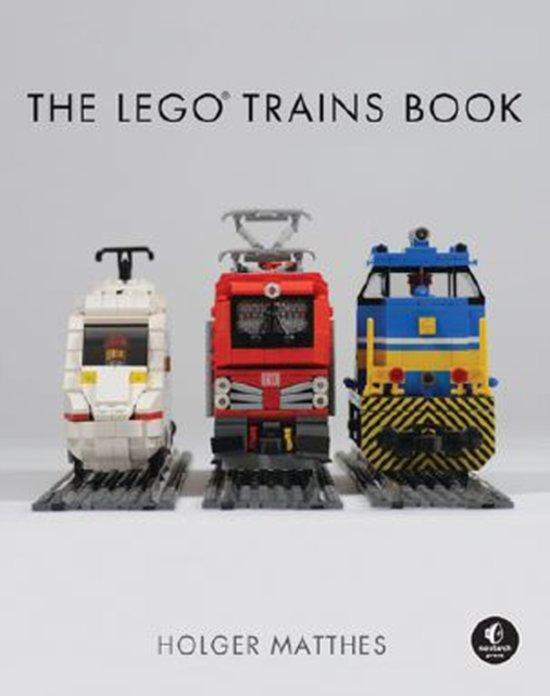 Boek cover The Lego Trains Book van Hendrik G. Matthes (Hardcover)