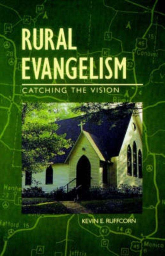 Rural Evangelism: Catching the Vision