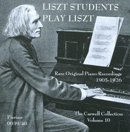 Liszt Students Play  Liszt - Rare Original