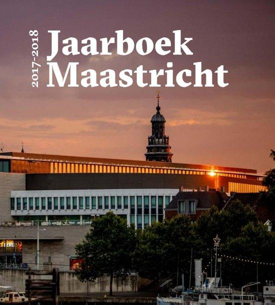 Jaarboek Maastricht 64 - Jaarboek Maastricht 2017 - 2018