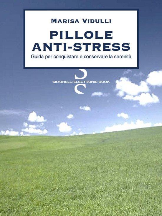 PILLOLE ANTI-STRESS
