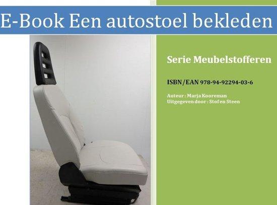 Meubelstofferen - Een Autostoel stofferen