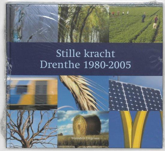 Stille kracht Drenthe 1980-2005 - M. Gerding pdf epub